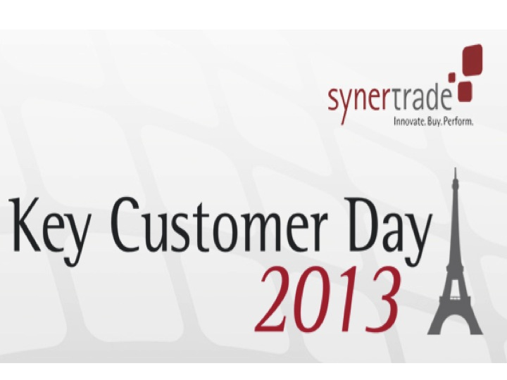 SynerTrade. Key Customer Day